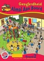 Almal Aan Boord Gesyferdheid: Gr 2: Learner's Book (Afrikaans, Paperback): Karen Morrison, Sheila Drew, Simangaliso Twala,...
