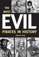 The Most Evil Pirates in History (Hardcover): Shelley Klein