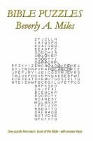 Bible Puzzles. One Puzzle from Each Book of the Bible - with Answer Keys (Paperback): Beverly A. Miles