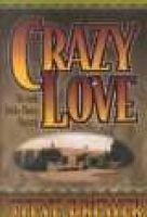 Crazy Love (Hardcover): Steve Brewer