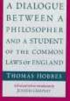 A Dialogue Between a Philosopher and a Student of the Common Laws of England (Paperback, New edition): Thomas Hobbes