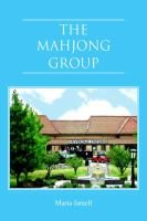 The Mahjong Group (Paperback): Maria Jamell