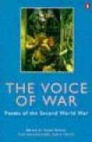The Voice of War - Poems of World War Two (Paperback, New ed): The Salamander Oasis Trust