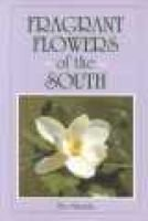 Fragrant Flowers of the South (Paperback): Eve Miranda