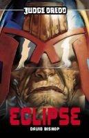 Judge Dredd, Pt.4 - Eclipse (Paperback): James Swallow