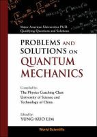 Problems and Solutions on Quantum Mechanics (Hardcover): Yung-Kuo Lim