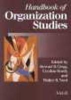 Handbook of Organization Studies (Hardcover): Stewart Clegg, Etc, Cynthia Hardy, Walter R. Nord
