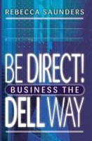 Be Direct: Us Edition (Hardcover): Rebecca M. Saunders