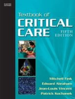 Textbook of Critical Care E-dition - Text with Continually Updated Online Reference (Hardcover, 5th Revised edition): Mitchell...