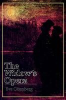 The Widow's Opera (Paperback): Eve Ottenberg