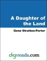 A Daughter of the Land (Electronic book text): Gene Stratton-Porter