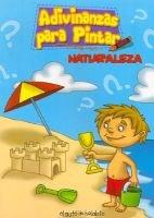 Adivinanzas Para Pintar - Naturaleza (Spanish, Paperback): Oscar Armayor