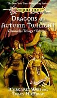 Dragons of Autumn Twilight (Paperback): Margaret Weis, Tracy Hickman