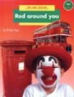 Longman Book Project: Non-fiction: Art Books: Art and Colour: Red Around You - Large Format (Paperback): Bobby Neate