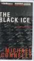 The Black Ice (Audio cassette, Library): Michael Connelly