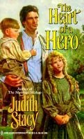 The Heart of a Hero (Paperback): Judith Stacy