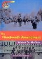 Nineteenth Amendment - Women Get the Vote (Hardcover): Karen Hossell