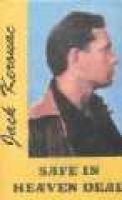 Safe in Heaven Dead (Paperback): Jack Kerouac