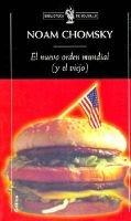 El Nuevo Orden Mundial y El Viejo (English, Spanish, Paperback): Noam Chomsky