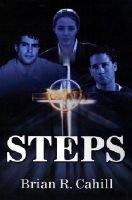 Steps (Paperback): Brian R Cahill