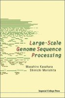 Large-scale Genome Sequence Processing (Hardcover): Masahiro Kasahara, Shinichi Morishita