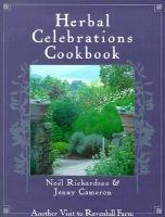 Herbal Celebrations Cookbook (Paperback): Noel Richardson, Jenny Cameron