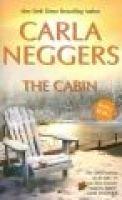 The Cabin (Paperback): Carla Neggers