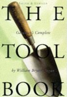 The Smith and Hawken - The Tool Book (Hardcover, illustrated edition): William Bryant Logan