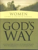 God's Way for Women: Living a Life with Purpose (Hardcover): White Stone Books