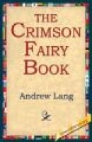 The Crimson Fairy Book (Electronic book text): Andrew Lang