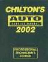 Auto Service Manual, 1998-2002 - Annual Edition (Hardcover, 1998-2002): Chilton Automotive Books, The Nichols/Chilton, Chilton