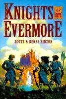 Knights of Evermore (Paperback): Scott Pinzon