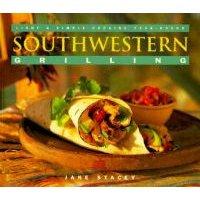 Southwestern Grilling (Paperback): Jane Stacey