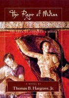 Rape of Midian - The Saga of Zipporah and Moses (Hardcover): Thomas B. Hargrave