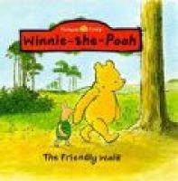 Pooh's Friendly Walk (Novelty book): A.A. Milne