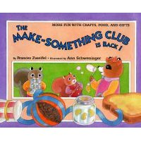 The Make-Something Club Is Back! (Hardcover, Library binding): Frances Zweifel