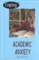 Coping with Academic Anxiety (Hardcover, Library edition): Allen Ottens