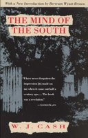 The Mind of the South (Paperback, Vintage Books ed): Wilbur Joseph Cash
