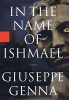 In the Name of Ishmael (Paperback, New ed): Giuseppe Genna