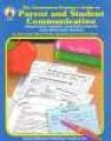 The Elementary Teachers Guide to Parent and Student Communicatoin (Paperback): Jackie Carpas