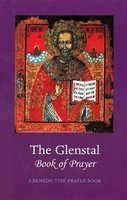 The Glenstal Book of Prayer - A Benedictine Prayer Book (Hardcover, New edition): Monks of Glenstal Abbey
