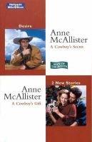 Desire Duo - A Cowboy's Secret / A Cowboy's Gift (Paperback): Anne McAllister