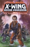 X-Wing Rogue Squadron - Warrior Princess (Paperback): Michael A Stackpole, Scott Tolson