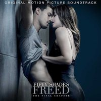 Fifty Shades Freed - Original Motion Picture Soundtrack (CD): Various Artists