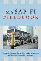 Mysap Fi Fieldbook (Paperback): Thomas H. Spitters