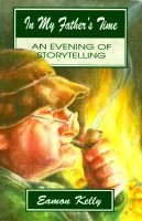 In My Father's Time - A Night of Storytelling (Paperback): Eamon Kelly