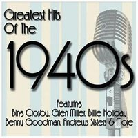 Various - Greatest Songs Of The 1940'S CD (2012) (CD): Various