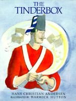 The Tinderbox (English, Danish, Hardcover, Library binding): Hans Christian Andersen, Warwick Hutton