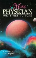 Music - Physician for Times to Come (Paperback): Don Campbell