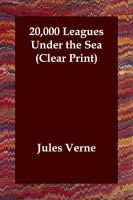 20,000 Leagues Under the Sea (Paperback): Jules Verne
